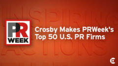 Article thumbnail for PRWeek Ranks Crosby #50 in U.S. and #71 Globally in Industry Report