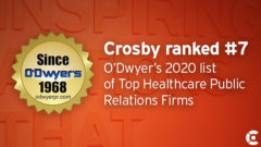 Article thumbnail for Crosby Ranked #7 on O'Dwyer's List of Top Healthcare PR Firms