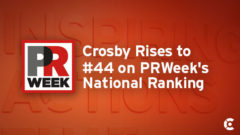 Article thumbnail for Crosby Rises to #44 in U.S. and #56 Globally in PRWeek Industry Rankings