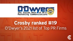 Article thumbnail for Crosby Ranked a Top 20 National Public Relations Firm by O'Dwyer's