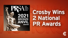 Article thumbnail for Crosby Wins Two PRSA Bronze Anvil Awards